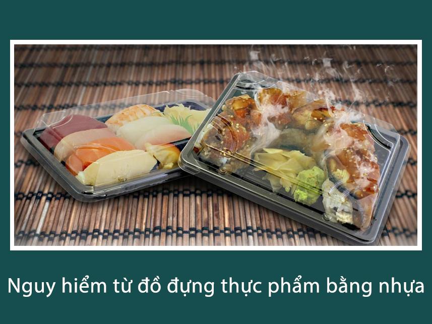 Hộp nhựa dùng 1 lần rất độc hại khi tiếp xúc với đồ ăn nóng